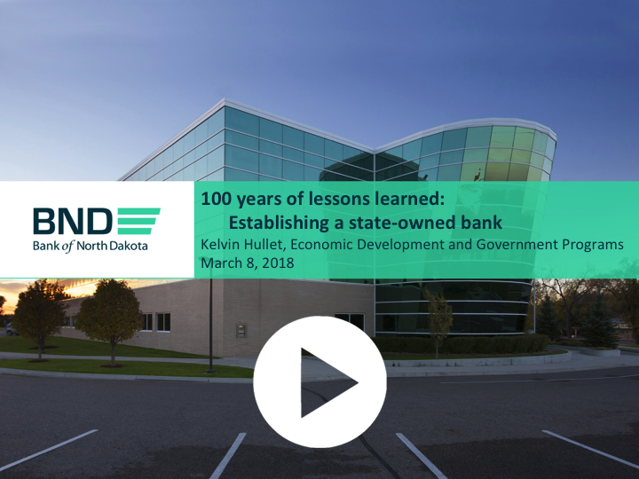 Public Bank of North Dakota 100 years slides